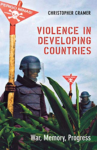 9780253219282: Violence in Developing Countries: War, Memory, Progress
