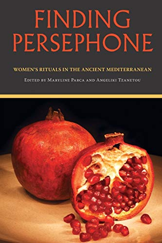 9780253219381: Finding Persephone: Women's Rituals in the Ancient Mediterranean