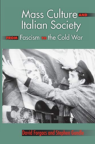 9780253219480: Mass Culture and Italian Society from Fascism to the Cold War