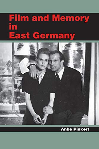 9780253219671: Film and Memory in East Germany