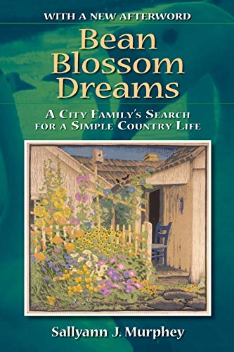 9780253219879: Bean Blossom Dreams: A City Family's Search for a Simple Country Life