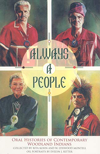 9780253220011: Always a People: Oral Histories of Contemporary Woodland Indians
