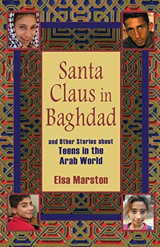 9780253220042: Santa Claus in Baghdad and Other Stories about Teens in the Arab World