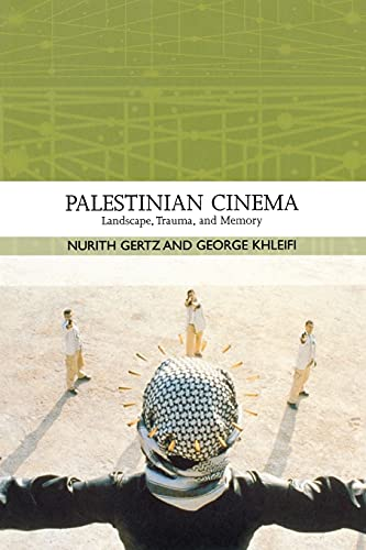 9780253220073: Palestinian Cinema: Landscape, Trauma, and Memory