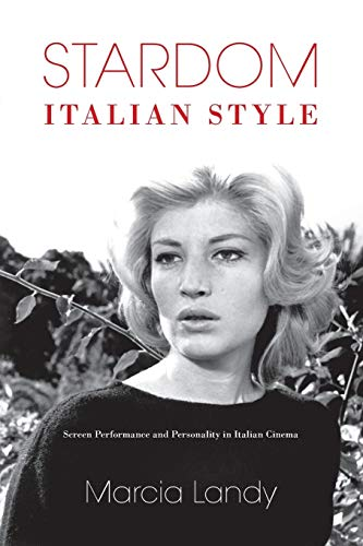 9780253220080: Stardom, Italian Style: Screen Performance and Personality in Italian Cinema (New Directions in National Cinemas)
