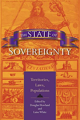 9780253220165: The State of Sovereignty: Territories, Laws, Populations (21st Century Studies)