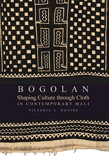 9780253220295: Bogolan: Shaping Culture Through Cloth in Contemporary Mali (African Expressive Cultures)