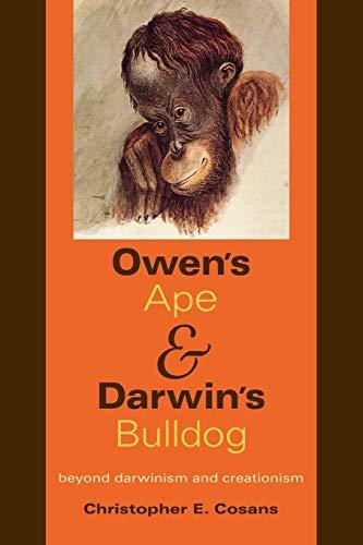9780253220516: Owen's Ape and Darwin's Bulldog: Beyond Darwinism and Creationism