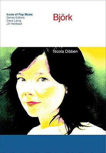 Björk (Icons of Pop Music).: Dibben, Nicola