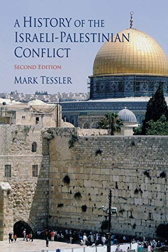 History of the Israeli-Palestinian Conflict: Tessler, Mark A.