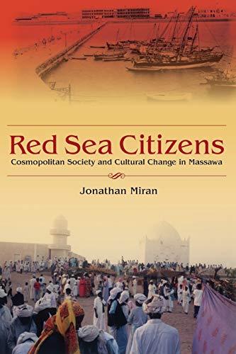 Red Sea Citizens: Cosmopolitan Society and Cultural: Jonathan Miran