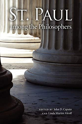 9780253220837: St. Paul Among the Philosophers (Indiana Series in the Philosophy of Religion)
