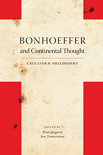 9780253220844: Bonhoeffer and Continental Thought: Cruciform Philosophy (Indiana Series in the Philosophy of Religion)