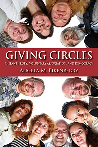 9780253220851: Giving Circles: Philanthropy, Voluntary Association, and Democracy (Philanthropic and Nonprofit Studies)