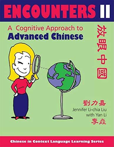 Encounters II: A Cognitive Approach to Advanced: Liu, Jennifer Li-Chia/