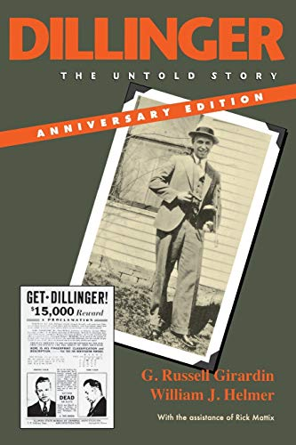 9780253221100: Dillinger: The Untold Story, Anniversary Edition