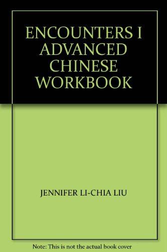 9780253221124: ENCOUNTERS I ADVANCED CHINESE WORKBOOK