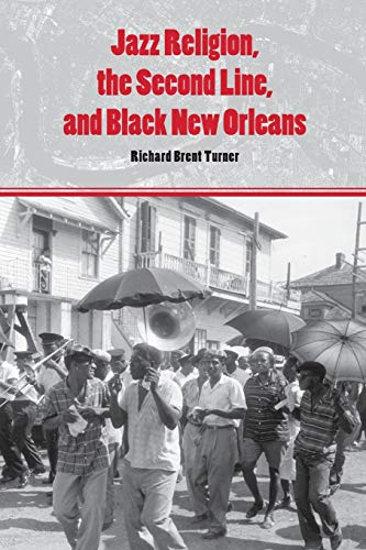 9780253221209: Jazz Religion, the Second Line, and Black New Orleans