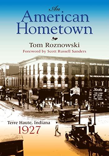 9780253221292: An American Hometown: Terre Haute, Indiana, 1927 (Quarry Books)