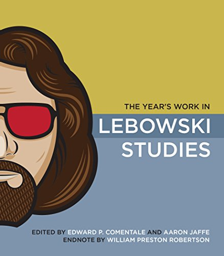 9780253221360: The Year's Work in Lebowski Studies (The Year's Work: Studies in Fan Culture and Cultural Theory)