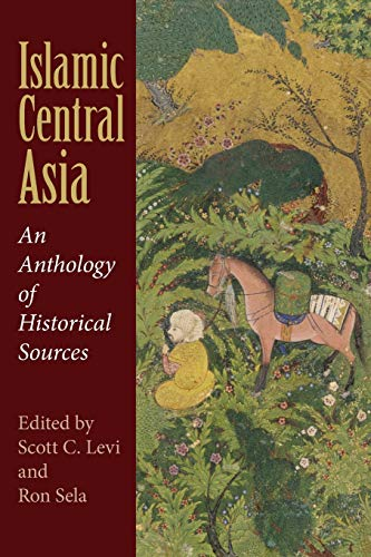 9780253221407: Islamic Central Asia: An Anthology of Historical Sources