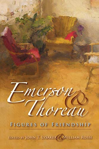 9780253221438: Emerson and Thoreau: Figures of Friendship (American Philosophy)
