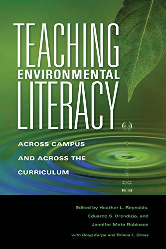 9780253221506: Teaching Environmental Literacy: Across Campus and Across the Curriculum (Scholarship of Teaching and Learning)