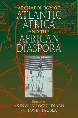 9780253221759: Archaeology of Atlantic Africa and the African Diaspora (Blacks in the Diaspora)