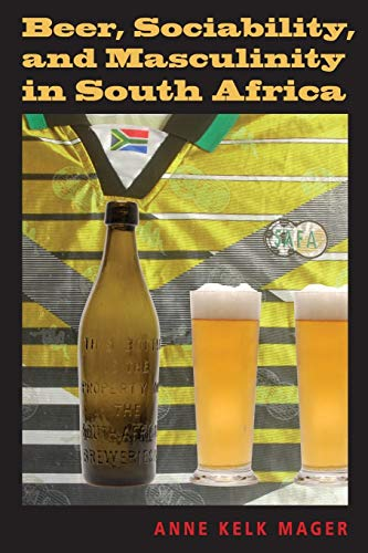 9780253221803: Beer, Sociability, and Masculinity in South Africa (African Systems of Thought)