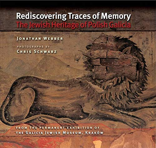9780253221858: Rediscovering Traces of Memory: The Jewish Heritage of Polish Galicia