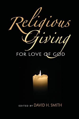 9780253221889: Religious Giving: For Love of God (Philanthropic and Nonprofit Studies)