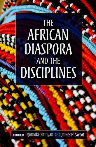 9780253221919: The African Diaspora and the Disciplines