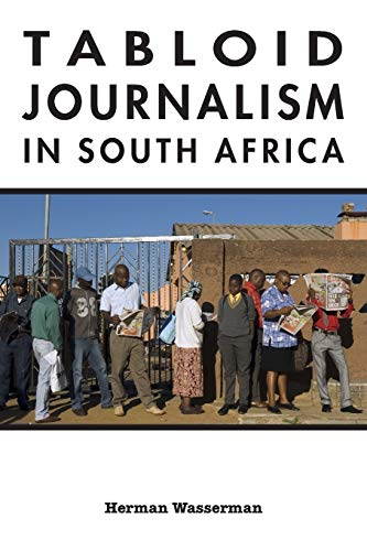 9780253222114: Tabloid Journalism in South Africa: True Story! (African Expressive Cultures)