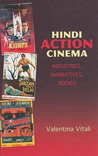9780253222220: Hindi Action Cinema: Industries, Narratives, Bodies (South Asian Cinemas)