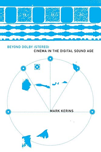 9780253222527: Beyond Dolby (Stereo): Cinema in the Digital Sound Age