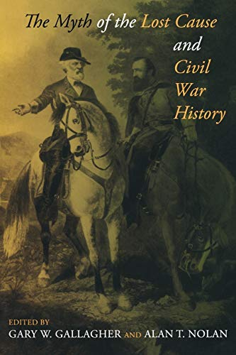9780253222664: The Myth of the Lost Cause and Civil War History