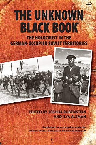 9780253222671: The Unknown Black Book: The Holocaust in the German-Occupied Soviet Territories