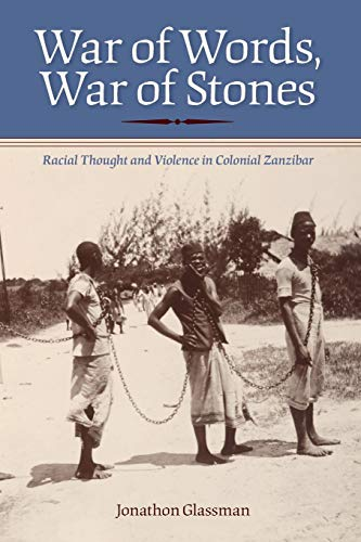 9780253222800: War of Words, War of Stones: Racial Thought and Violence in Colonial Zanzibar