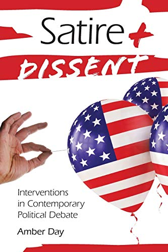 9780253222817: Satire and Dissent: Interventions in Contemporary Political Debate