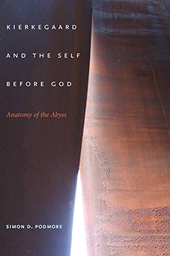 9780253222824: Kierkegaard and the Self Before God: Anatomy of the Abyss (Indiana Series in the Philosophy of Religion)