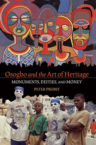 9780253222954: Osogbo and the Art of Heritage: Monuments, Deities, and Money (African Expressive Cultures)