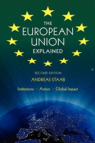 9780253223036: The European Union Explained: Institutions, Actors, Global Impact