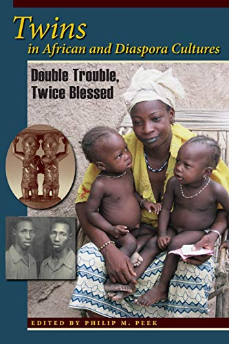 9780253223074: Twins in African and Diaspora Cultures: Double Trouble, Twice Blessed