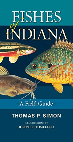 9780253223081: Fishes of Indiana: A Field Guide (Indiana Natural Science)