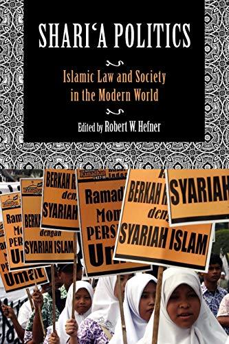 9780253223104: Shari'a Politics: Islamic Law and Society in the Modern World