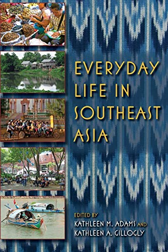 9780253223210: Everyday Life in Southeast Asia