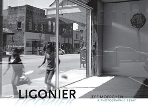 9780253223630: Ligonier: A Photographic Essay