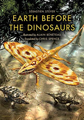Earth before the Dinosaurs (Paperback): Sebastien Steyer