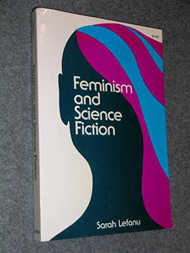 9780253231000: Feminism and Science Fiction