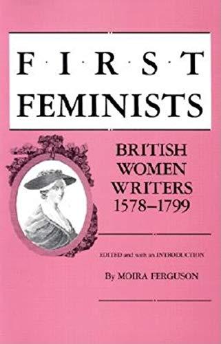 9780253281203: First Feminists: British Women Writers, 1578-1799